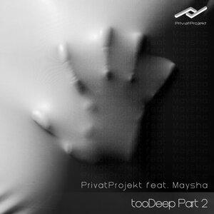 Privat Projekt feat. Maysha 歌手頭像