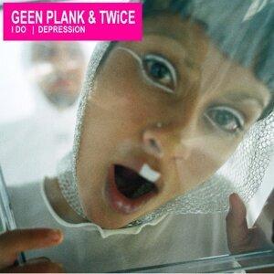 Geen Plank&Twice 歌手頭像