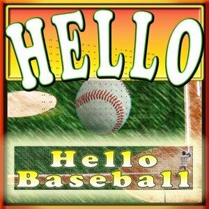 Hello Baseball 歌手頭像