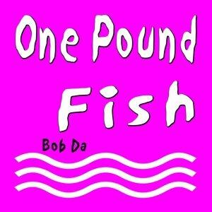 Bob Da Fish 歌手頭像