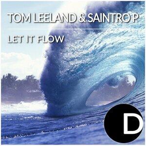 Tom Leeland & Saintro P 歌手頭像