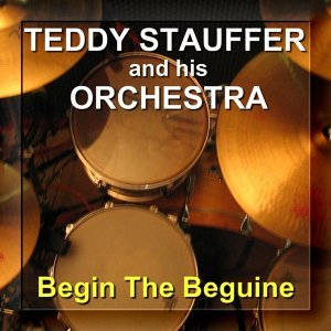 Teddy Stauffer And His Orchestra - Orchester & Teddy Stauffer 歌手頭像
