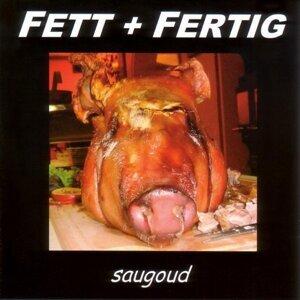 Fett + Fertig 歌手頭像