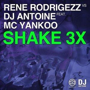 Rene Rodrigezz vs. DJ Antoine feat. MC Yankoo 歌手頭像