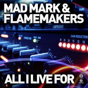 Mad Mark & FlameMakers 歌手頭像