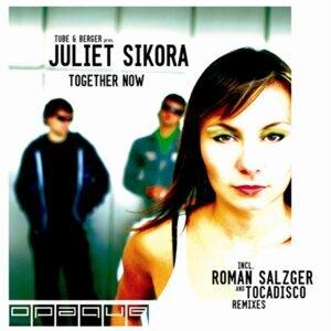 Tube & Berger present Juliet Sikora 歌手頭像