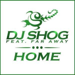 DJ SHOG feat. Far Away 歌手頭像