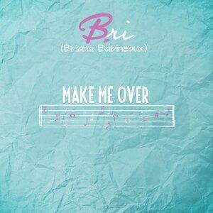 Bri (Briana Babineaux) 歌手頭像