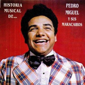 Pedro Miguel y Sus Maracaibos 歌手頭像