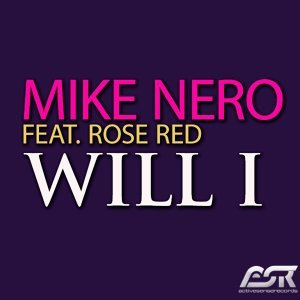 Mike Nero feat. Rose Red 歌手頭像