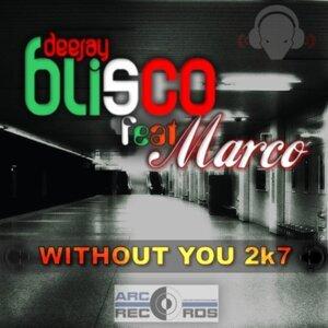DJ BLISCO feat. MARCO 歌手頭像