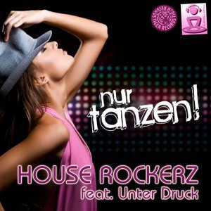 House Rockerz feat. Unter Druck 歌手頭像