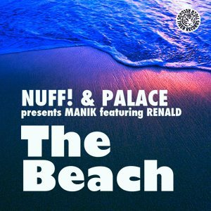 Nuff! & Palace Presents Manik feat. Renald 歌手頭像