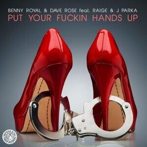 Benny Royal & Dave Rose feat. Raige & J Parka 歌手頭像