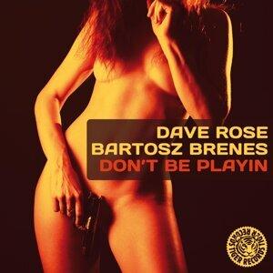 Dave Rose & Bartosz Brenes 歌手頭像