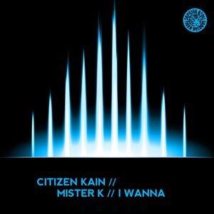 Citizen Kain feat. Mister K 歌手頭像