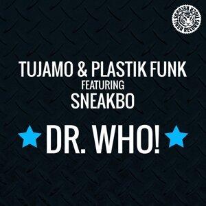 Tujamo & Plastik Funk feat. Sneakbo 歌手頭像