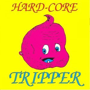 Hardcore Tripper 歌手頭像