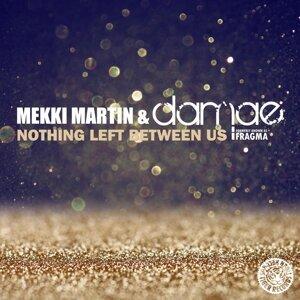 Mekki Martin & Damae 歌手頭像