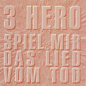3 Hero 歌手頭像