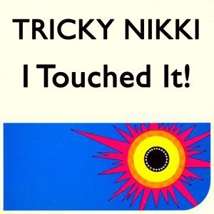 Tricky Nikki 歌手頭像