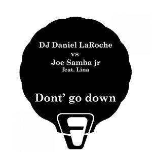 DJ Daniel Laroche feat. Lina vs. Joe Samba jr 歌手頭像