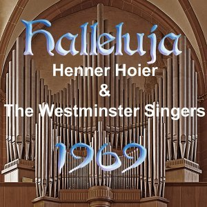 Henner Hoier & The Westminster Singers 歌手頭像