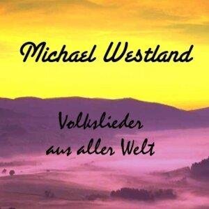 Michael Westland 歌手頭像