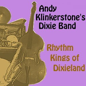 Andy Klinkerstone's Dixie Band 歌手頭像