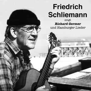 Friedrich Schliemann 歌手頭像