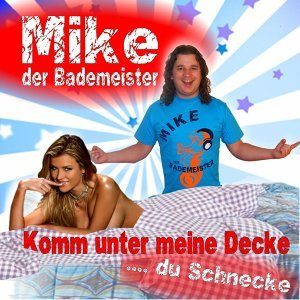 Mike der Bademeister 歌手頭像