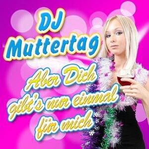 DJ Muttertag 歌手頭像