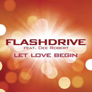 Flashdrive feat. Dee Robert 歌手頭像