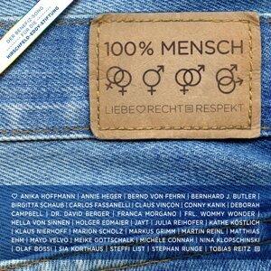 100% Mensch feat. Hella von Sinnen, Markus Grimm, Steffi List & Holger Edmaier u. a. 歌手頭像