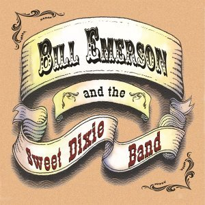 Bill Emerson & The Sweet Dixie Band