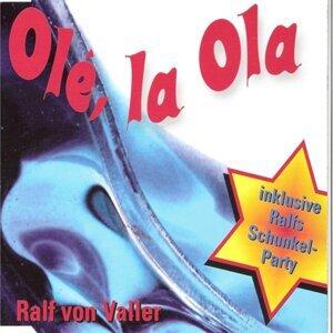 Ralf Von Valler 歌手頭像