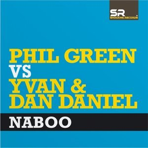 Phil Green vs Yvan & Dan Daniel 歌手頭像
