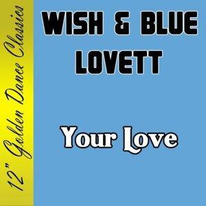 Wish & Blue Lovett 歌手頭像