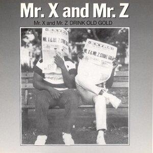Mr. X & Mr. Z 歌手頭像