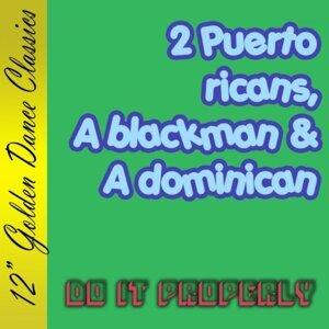 2 Puerto Ricans, A Blackman & A Dominican 歌手頭像