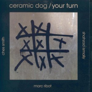 Ceramic Dog, Marc Ribot, Shazad Ismaily & Ches Smith 歌手頭像