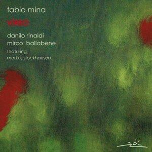Fabio Mina, Danilo Rinaldi, Mirco Ballabene & featuring Markus Stockhausen 歌手頭像