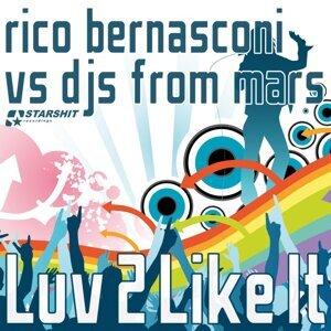 Rico Bernasconi & DJs From Mars 歌手頭像