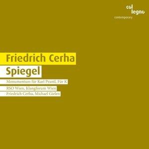 Vienna Radio Symphony Orchestra, Klangforum Wien, Friedrich Cerha & Michael Gielen 歌手頭像