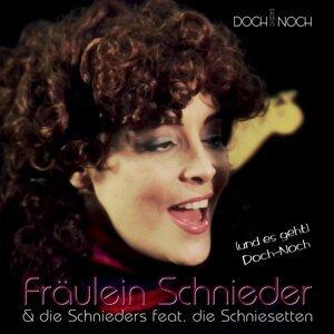 Fräulein Schnieder & die Schnieders feat. die Schniesetten 歌手頭像