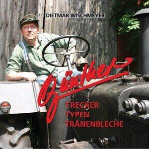 Günther der Treckerfahrer, Dietmar Wischmeyer 歌手頭像