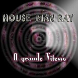 House Man Ray 歌手頭像