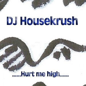 Dj Housekrush 歌手頭像