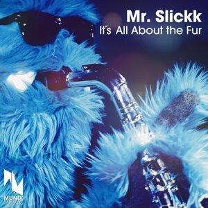 Mr. Slickk 歌手頭像