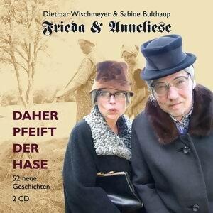 Frieda & Anneliese, Dietmar Wischmeyer, Sabine Bulthaup 歌手頭像